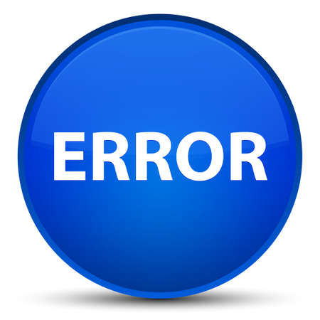 Error isolated on special blue round button abstract illustration