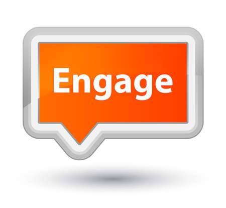 Engage isolated on prime orange banner button abstract illustration