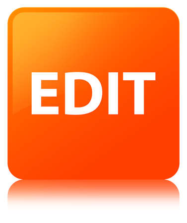 Edit isolated on orange square button reflected abstract illustration