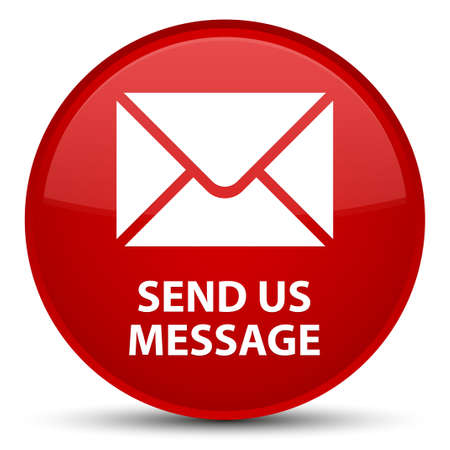 Send us message isolated on special red round button abstract illustration