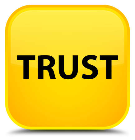 Trust isolated on special yellow square button abstract illustration Stock Photo