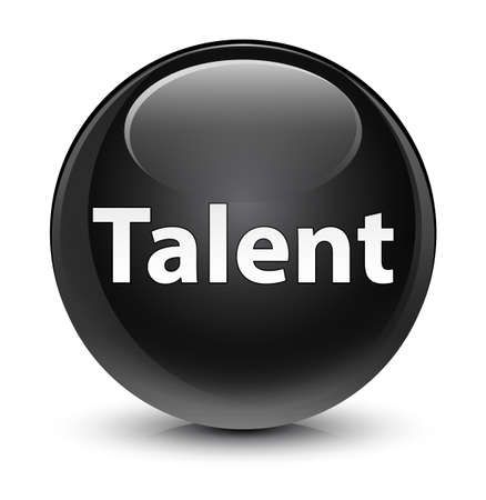 Talent isolated on glassy black round button abstract illustration