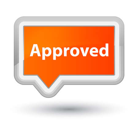 Approved isolated on prime orange banner button abstract illustration Stock Photo