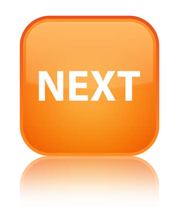 Next isolated on special orange square button reflected abstract illustration