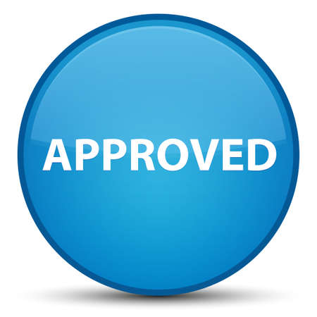 Approved isolated on special cyan blue round button abstract illustration
