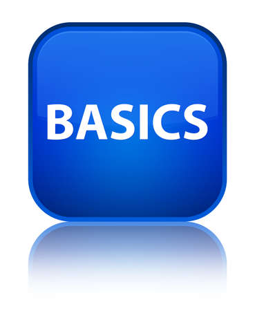 Basics isolated on special blue square button reflected abstract illustration Фото со стока