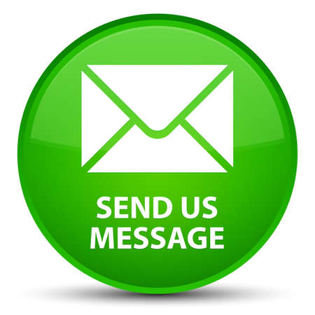 Send us message isolated on special green round button abstract illustration