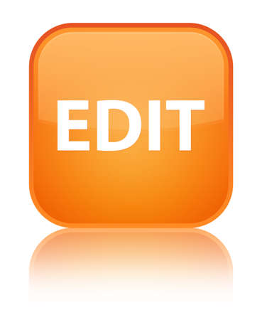 Edit isolated on special orange square button reflected abstract illustration