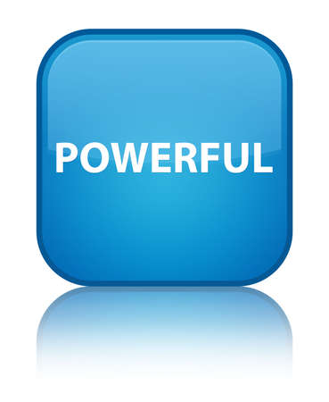 Powerful isolated on special cyan blue square button reflected abstract illustration