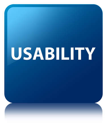 Usability isolated on blue square button reflected abstract illustration