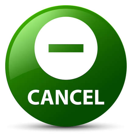 Cancel isolated on green round button abstract illustration