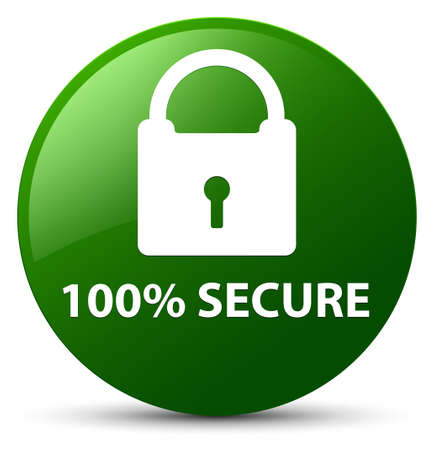 100% secure isolated on green round button abstract illustration