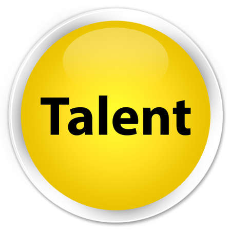 abilities: Talent isolated on premium yellow round button abstract illustration