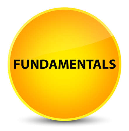 Fundamentals isolated on elegant yellow round button abstract illustration