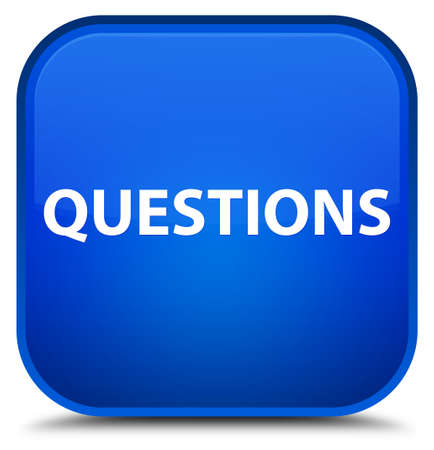 Questions isolated on special blue square button abstract illustration