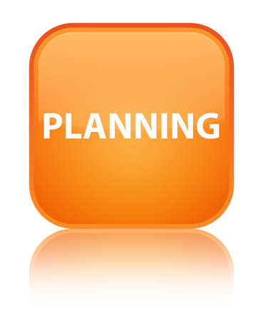aim: Planning isolated on special orange square button reflected abstract illustration Stock Photo