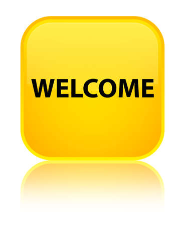 Welcome isolated on special yellow square button reflected abstract illustration