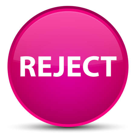 Reject isolated on special pink round button abstract illustration