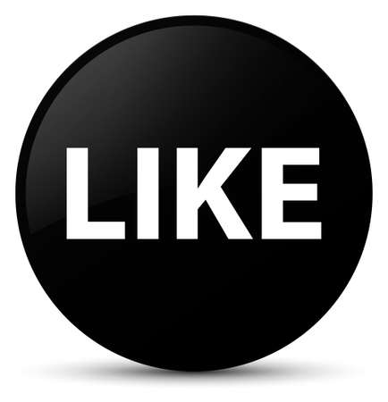 Like isolated on black round button abstract illustration