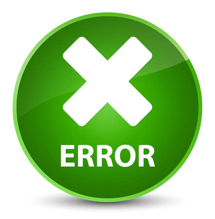 Error (cancel icon) isolated on elegant green round button abstract illustration