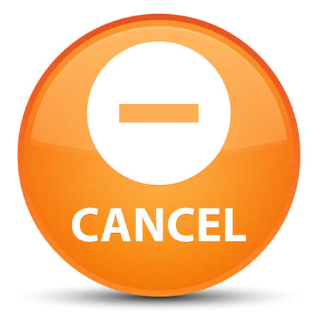 Cancel isolated on special orange round button abstract illustration