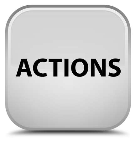 Actions isolated on special white square button abstract illustration