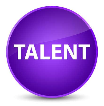 Talent isolated on elegant purple round button abstract illustration