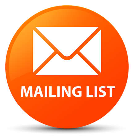 Mailing list isolated on orange round button abstract illustration Stock Photo