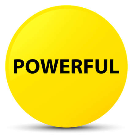 Powerful isolated on yellow round button abstract illustration