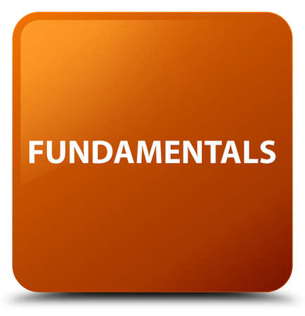 Fundamentals isolated on brown square button abstract illustration
