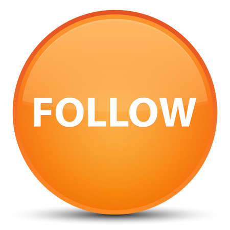 Follow isolated on special orange round button abstract illustration