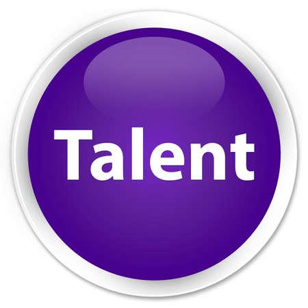 Talent isolated on premium purple round button abstract illustration