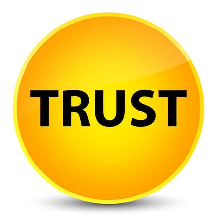 Trust isolated on elegant yellow round button abstract illustration Stock Photo