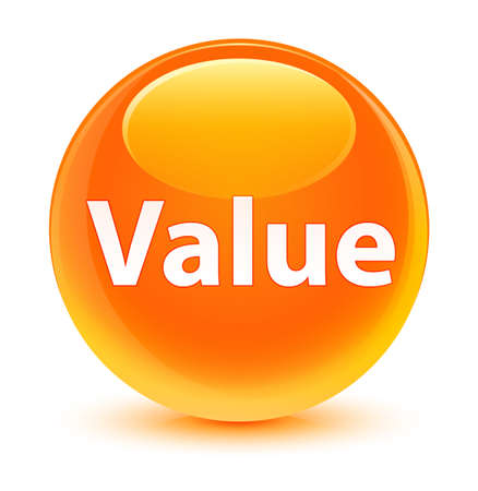 Value isolated on glassy orange round button abstract illustration
