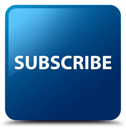 Subscribe isolated on blue square button abstract illustration