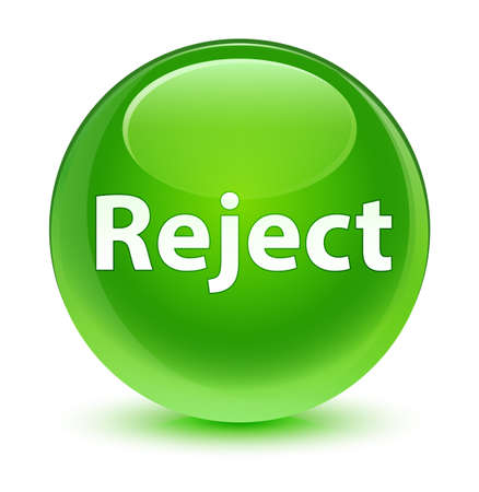 Reject isolated on glassy green round button abstract illustration