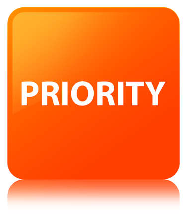 Priority isolated on orange square button reflected abstract illustration