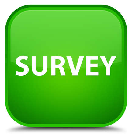 Survey isolated on special green square button abstract illustration