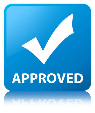 Approved (validate icon) isolated on cyan blue square button reflected abstract illustration