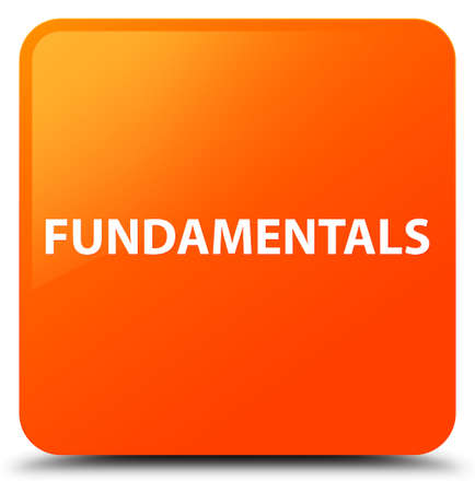Fundamentals isolated on orange square button abstract illustration Фото со стока