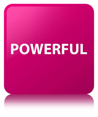 Powerful isolated on pink square button reflected abstract illustration