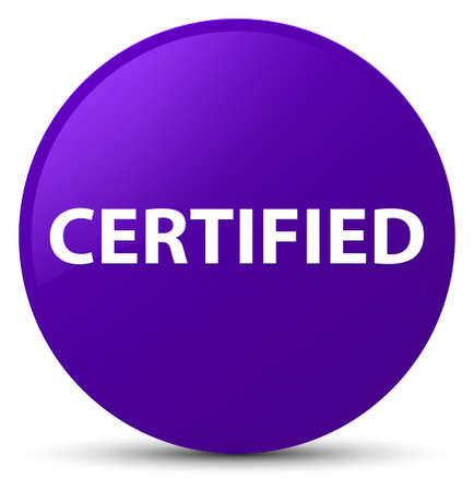Certified isolated on purple round button abstract illustration
