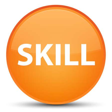 Skill isolated on special orange round button abstract illustration Stock Photo