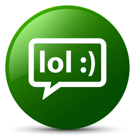 LOL bubble icon isolated on green round button abstract illustration