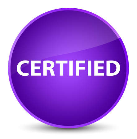 Certified isolated on elegant purple round button abstract illustration Stock Photo