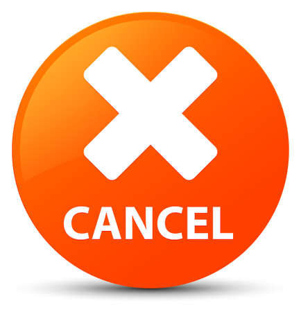 Cancel isolated on orange round button abstract illustration Stock Photo