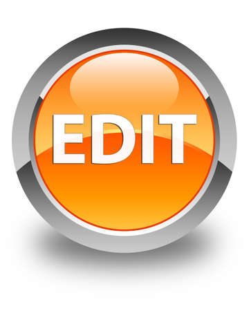 Edit isolated on glossy orange round button abstract illustration
