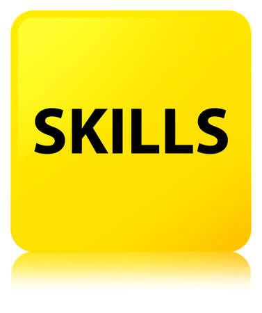 Skills isolated on yellow square button reflected abstract illustration