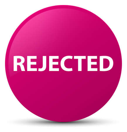 Rejected isolated on pink round button abstract illustration