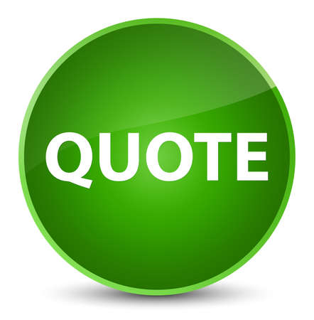 Quote isolated on elegant green round button abstract illustration Stock Photo